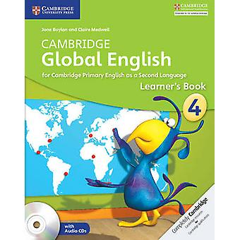 Cambridge Global English Stage 4 Learners Book with Audio C by Jane Boylan