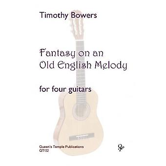 Bowers: Fantasy on an Old English Melody GUITAR QUARTET