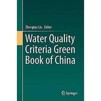 Vattenkvalitetskriterier Grön bok i Kina - 2015 av Zhengtao Liu - 97