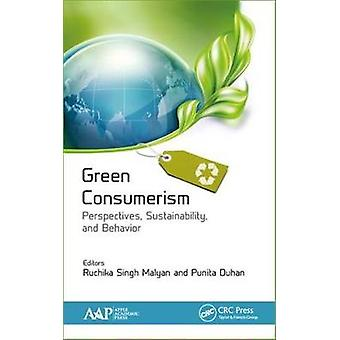 Green Consumerism: Perspectives Sustainability and Behavior