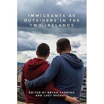 Immigranten als buitenstaanders in de Twee Ierlanden
