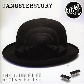 Gangsterstory - Double Life of Oliver Hardisk [CD] USA import