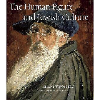 Human Figure and Jewish Culture door Eliane Strosberg - 9780789210562 B