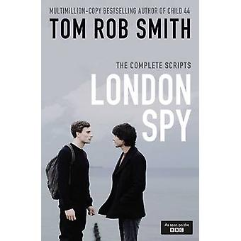 London Spy door Tom Rob Smith - 9781471159435 boek