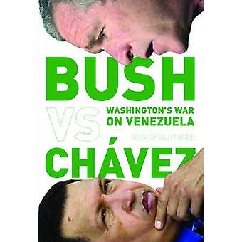 Bush Versus Chavez - Washington's War on Venezuela by Eva Golinger - 9