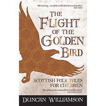 Le vol de l'oiseau d'or - écossais de contes pour enfants par Du