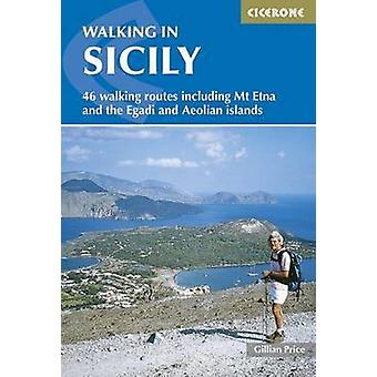 Walking in Sicily (3rd Revised edition) by Gillian Price - 9781852847