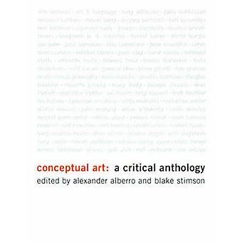 Arte concettuale - un'antologia critica di Alexander Alberro - Blake Sti
