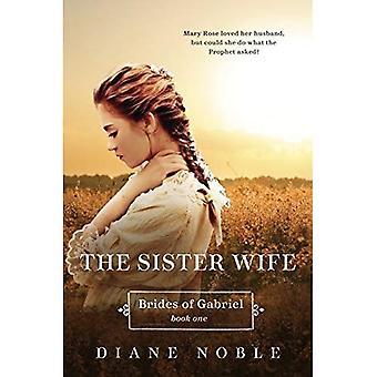 Sister Wife: Brides of Gabriel