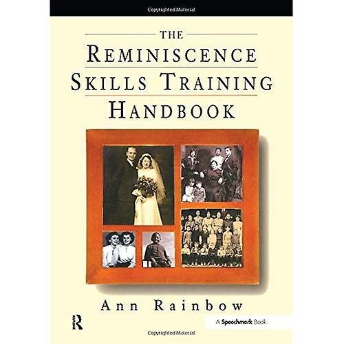 The Reminiscence Skills Training Handbook
