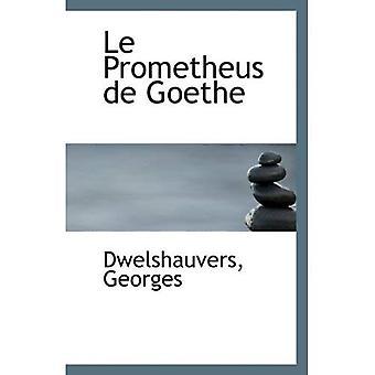 Le Prometheus de Goethe