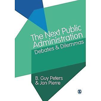 La prossima amministrazione pubblica: Dibattiti e dilemmi