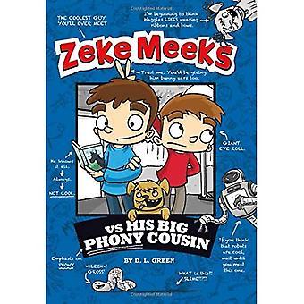 Zeke Meeks vs grande impostore suo cugino