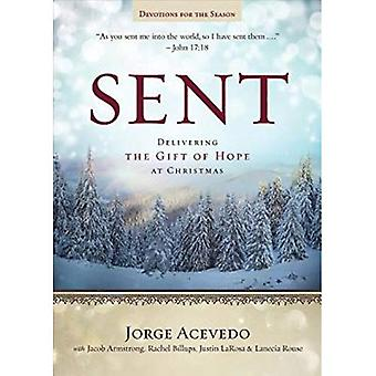 Sent - Devotions for the Season: Delivering the Gift of Hope at Christmas