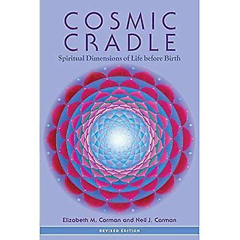 Kosmiska vagga, reviderad upplaga: Andliga dimensioner av livet före födseln