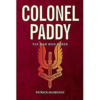 Colonel Paddy: The Man Who Dared