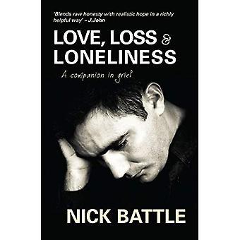 Kärlek förlust och ensamhet