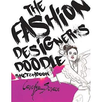 The Fashion Designer's Doodle Sketch Book
