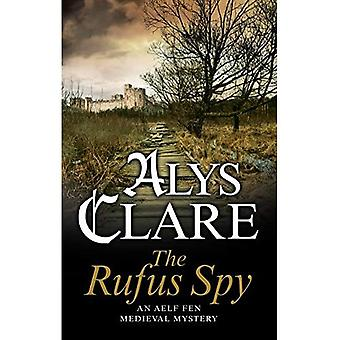 The Rufus Spy (Aelf Fen)