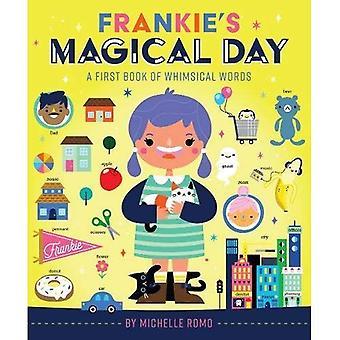 Frankie's magische dag: A eerste boek van grillige woorden [Board boek]