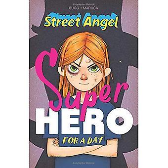 Street Angel: supereroe per un giorno