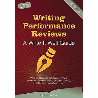 Writing Performance Reviews A Write It Well Guide by Terk & Natasha
