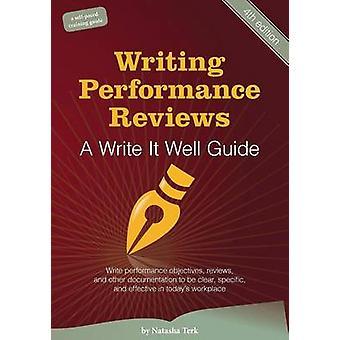 Skrive ytelse av en skrive den godt Guide av Terk & Natasha