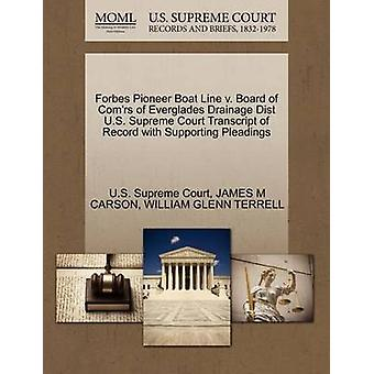 Forbes Pioneer Boat Line v. Board of Comrs of Everglades Drainage Dist U.S. Supreme Court Transcript of Record with Supporting Pleadings by U.S. Supreme Court