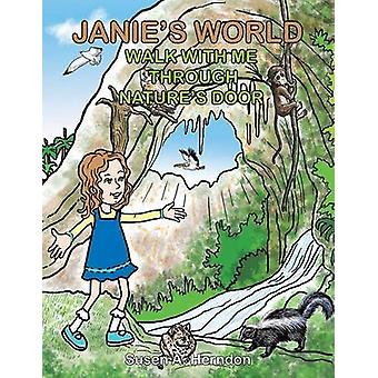 Janies World Walk with Me Through Natures Door by Herndon & Susen A.