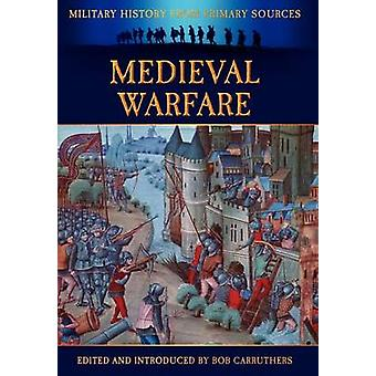 Medieval Warfare by Grant & James