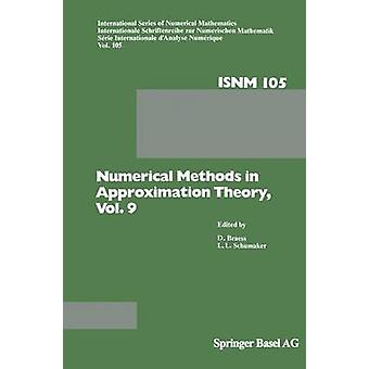 Numerical Methods in Approximation Theory Vol. 9 by Braess & D.
