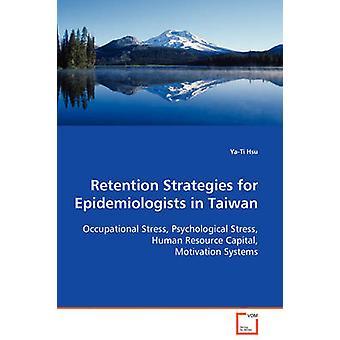 Aufbewahrung-Strategien für Epidemiologen in Taiwan durch Hsu & YaTi