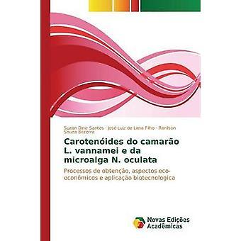 Carotenides hacer camaro L. vannamei e da microalga N. oculata por Diniz Santos Suzan