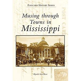 Musing through Towns in Mississippi Book