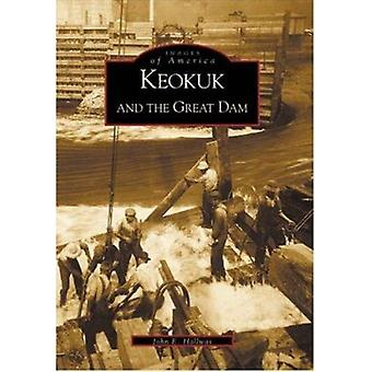 Keokuk and the Great Dam by John Hallwas - 9780738507354 Book