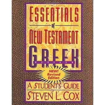 Essentials of New Testament Greek by Steven L. Cox - 9780805420296 Bo
