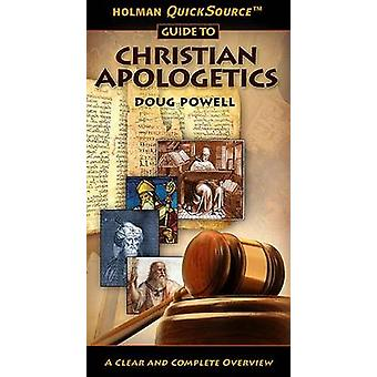 Holman Quicksource Guide to Christian Apologetics by Doug Powell - 97