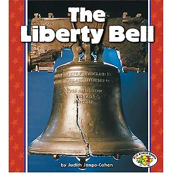 The Liberty Bell by Judith Jango-Cohen - 9780822537540 Book