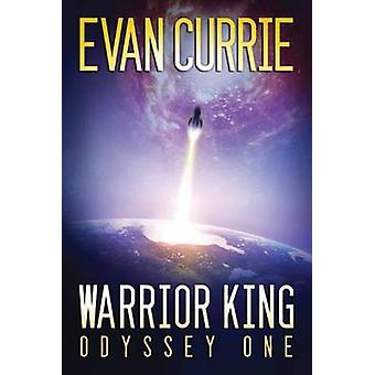 Warrior King by Evan Currie - 9781503935969 Book