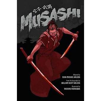 Musashi by Sean Michael Wilson - Michiru Morikawa - 9781611801354 Book