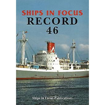 Ships in Focus Record 46 by Ships In Focus Publications - 97819017039