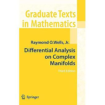 Differential Analysis on Complex Manifolds (Graduate Texts in Mathematics) (Graduate Texts in Mathematics)