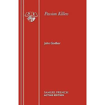 Passion Killers van Godber & John