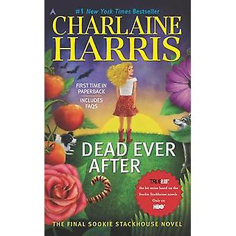 Dead Ever After by Charlaine Harris - 9780425256398 Book