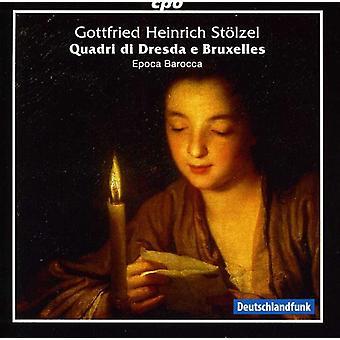 Gottfried Heinrich Stoelzel - Gottfried Heinrich st Lzel: Quadri Di Dresda E Bruxelles [CD] USA import