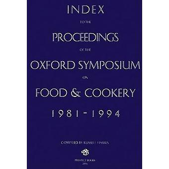 Index to the Proceedings of the Oxford Symposium - 1981-94 by Alan Da