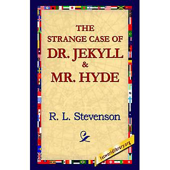The Strange Case of Dr.Jekyll and MR Hyde by Stevenson & Robert Louis