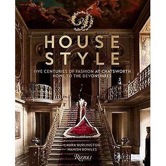 House Style by Duke of Devonshire