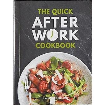 QUICK AFTER WORK COOKBOOK by Davenport & Emily