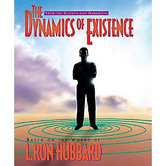 The Dynamics of Existence by L Ron Hubbard